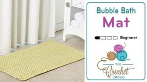 Crochet Bubble Bath Mat