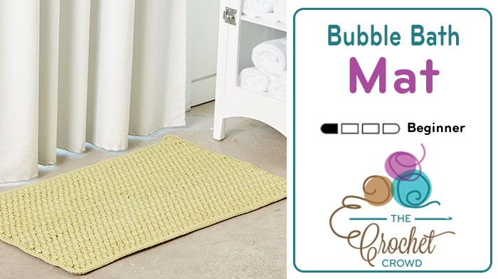 Crochet Bubble Bathmat Tutorial The Crochet Crowd