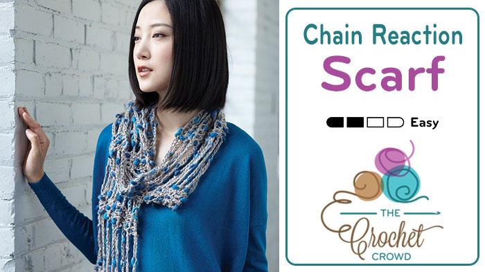 Crochet Chain Reaction Scarf + Tutorial