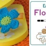 Crochet Easy Flower + Tutorial