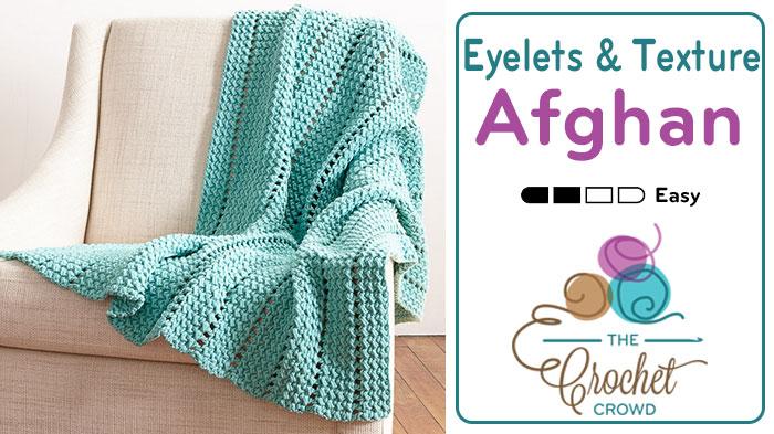Crochet Eyelets & Texture Afghan