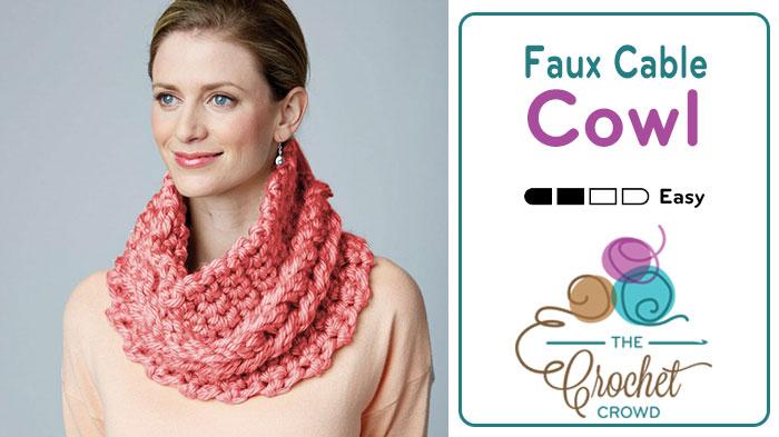 Crochet Faux Cable Cowl Pattern + Tutorial