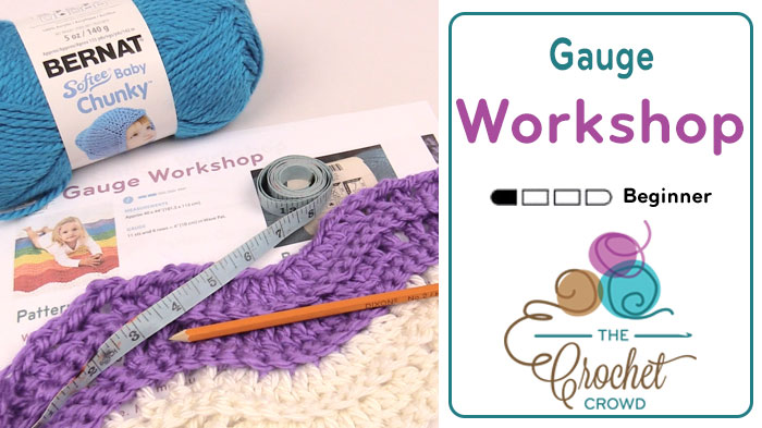 Crochet Gauge : Crochet Gauge Workshop + Tutorial - The Crochet Crowd