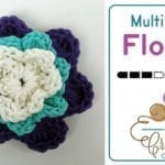 Crochet Multi Layer Flower + Tutorial