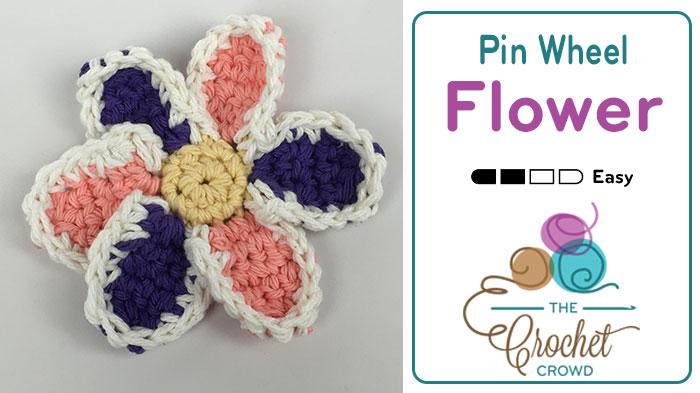 Crochet Pinwheel Flower + Tutorial