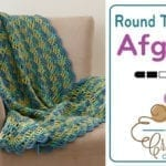 Crochet Round the Block Afghan + Tutorial
