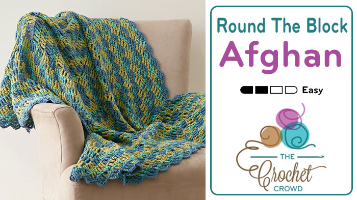 Crochet Round the Block Afghan Pattern