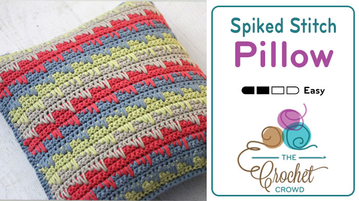 Crochet Spike Stitch Pillow + Stitch Demo
