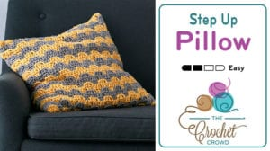 Crochet Step Up Pillow Pattern