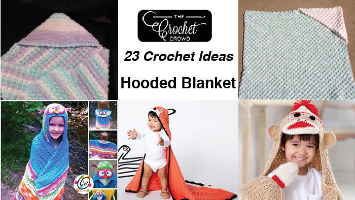 23 Crochet Hooded Blanket Patterns