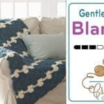 Crochet Gentle Waves Blanket + Tutorial
