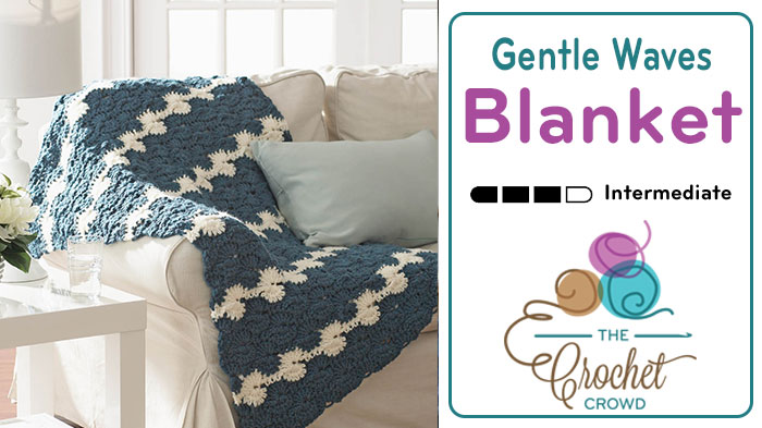 Crochet Gentle Waves Blanket Pattern