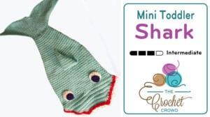 Crochet Mini Toddler Shark