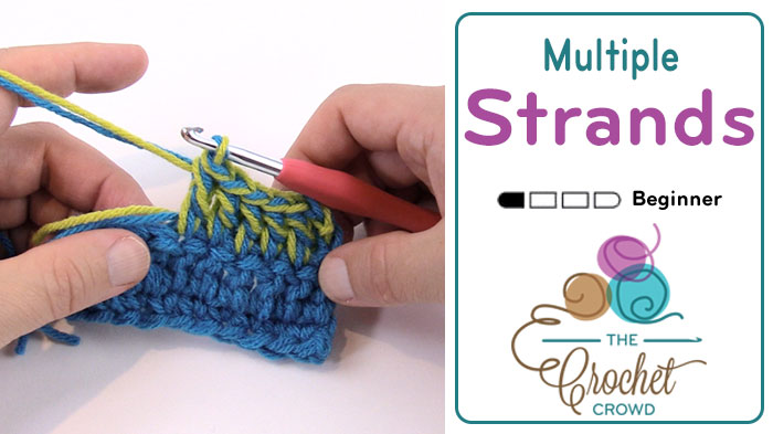 Crocheting With Two Strands Of Yarn : ... to Crochet using Multiple Yarn Strands + Tutorial - The Crochet Crowd