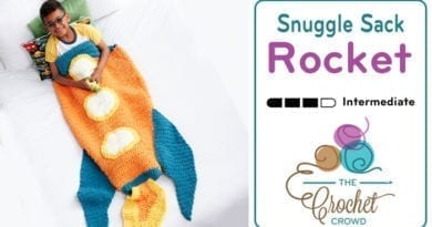 Crochet Rocket Snuggle Sack Pattern