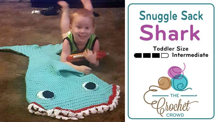 Crochet Snuggle Sack Shark for Toddlers