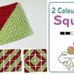 Crochet 2 Colour Granny Squares for Afghans + Tutorial