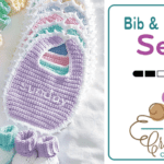 Crochet Baby Bibs and Booties A Day Sets