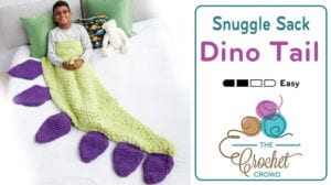 Crochet Dino Tail Snuggle Sack