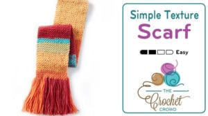 Crochet Simple Texture Scarf