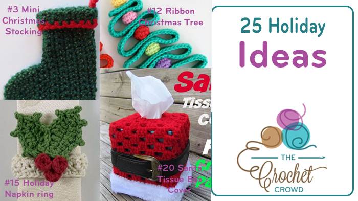 25 Crochet Holiday Ideas and Patterns