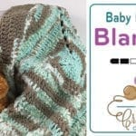 Crochet Baby Bundle Blanket + Tutorial