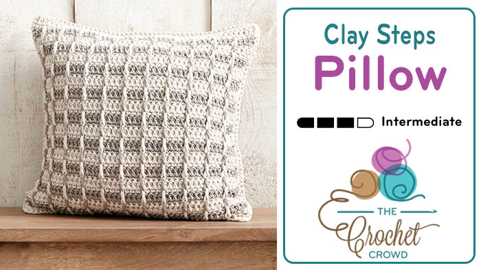 "Crochet Clay Classy Steps Pillow 12 20"" Sizes Tutorial The"