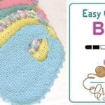Crochet Bib Newborn - 6 Months + Tutorial