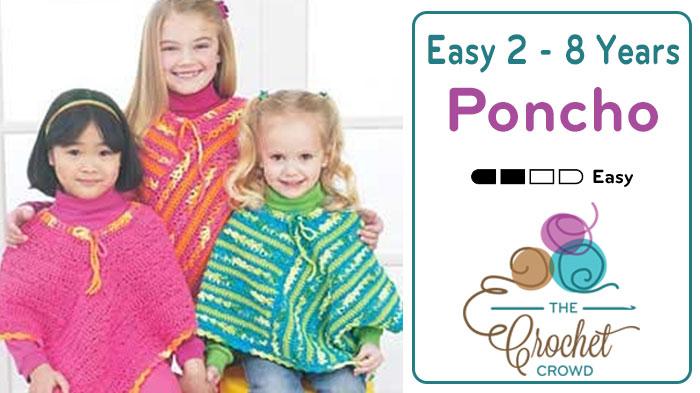 Crochet Easy Ponchos for Kids Pattern