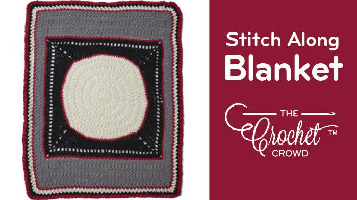 Bernat Blanket Stitch Along | The Crochet Crowd