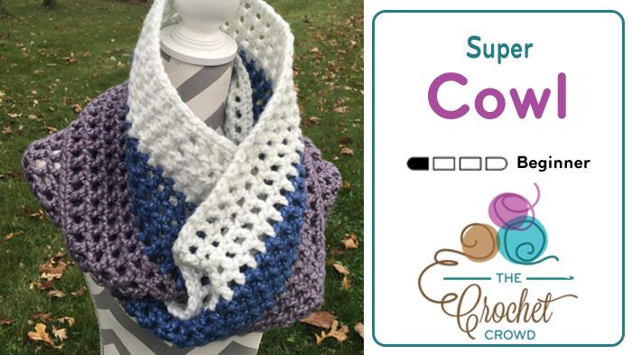 Crochet Super Cowl by Jeanne Steinhilber