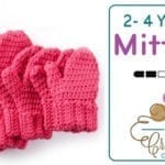 Crochet Hands Full Mittens 2/ 4 Year Old Size + Tutorial