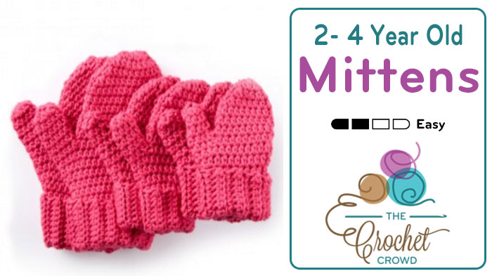 Crochet Hands Full Mittens 2/ 4 Year Old Size + Tutorial - The Crochet Crowd