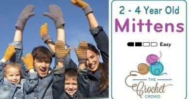 Crochet 2 - 4 Year Old Mittens Pattern