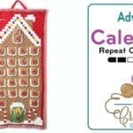 Crochet C2C Gingerbread House Advent Calendar by Repeat Crafter Me