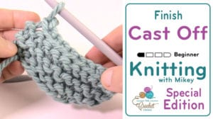 Knitting: How to Cast Off