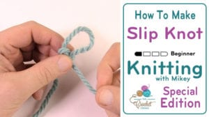 How to Make Slip Knots
