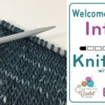 Let's Knit: Introduction to Knitting + Tutorial Intro