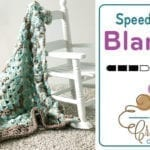Crochet Speedy Baby Blanket + Tutorial