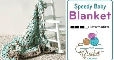 Crochet Speedy Baby Blanket