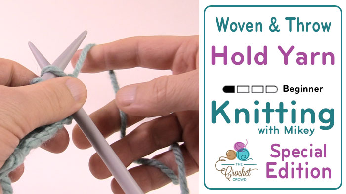 Knit Hold Yarn with Throw + Tutorial