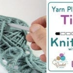Let's Knit: Yarn Placement Tips + Tutorial