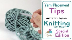 Yarn Placement Tips