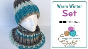 Crochet Warm Winter Hat & Cowl Set by Jeanne Steinhilber