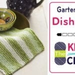 Let's Knit: Garter Stitch Dishcloth + Tutorial