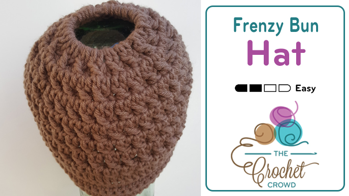Crochet a Frenzy Bun Hat Pattern