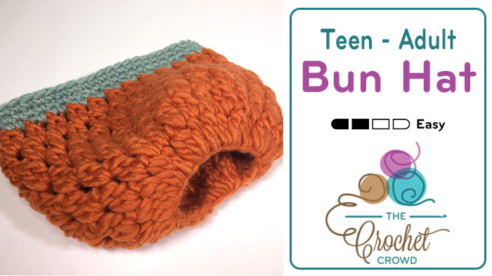 Crochet Teen / Adult Bun Hat + Tutorial