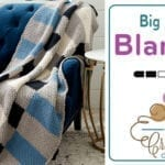 Crochet Big Plaid Blanket + Tutorial