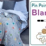Crochet Pin Point Granny Afghan + Tutorial