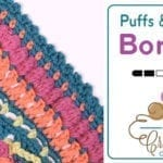 Beyond Borders: Puffs and Picots Border + Tutorial